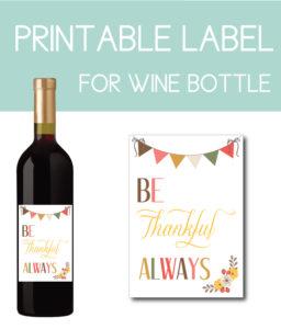 Be Thankful Always Wine Bottle Label