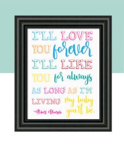 """I'll Love You Forever"" Nursery Decor"