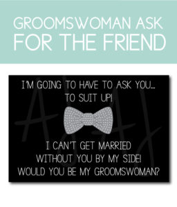 Groomswoman Card for the Friend of the Groom