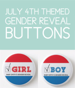 July 4th Gender Reveal Buttons