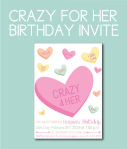 Crazy for Her Birthday Party Invite with Valentines Candy