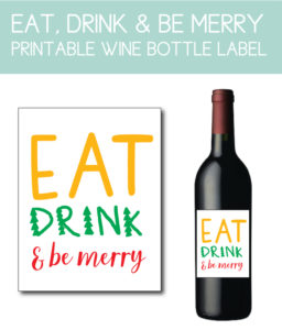 Eat, Drink, and Be Merry Bottle Label
