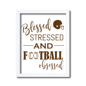 Football Obsessed Sign