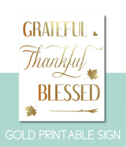 Grateful, Thankful, Blessed Sign in Gold