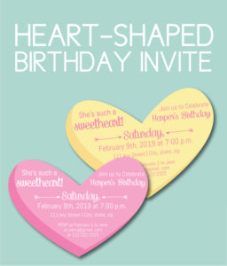 Heart-Shaped Birthday Invite for Valentine's Day