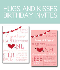 A Year of Hugs and Kisses Birthday Invites