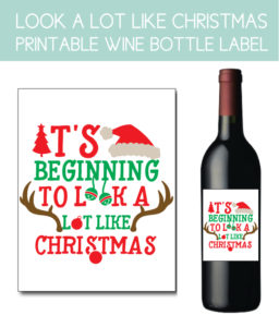 It's Beginning to Look A Lot Like Christmas Bottle Label