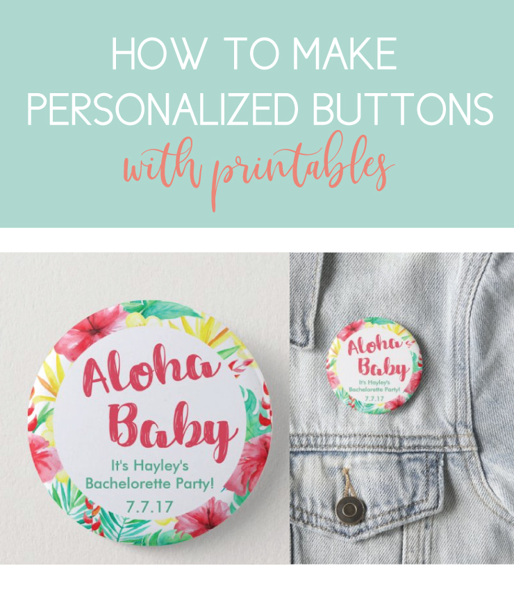 how to make luau buttons with printables
