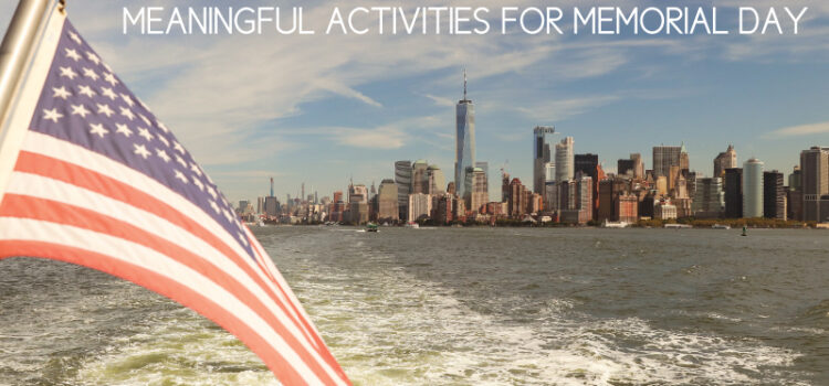 Meaningful Memorial Day activities for kids