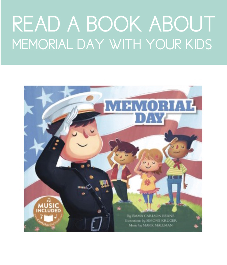 Read a book about Memorial Day for a meaningful activity with your kids