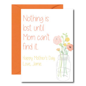 Funny and True Card for Mom