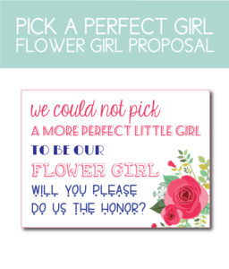 Pick a Perfect Flower Girl Proposal