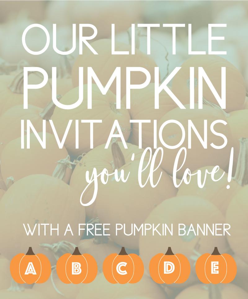 our little pumpkin birthday invites