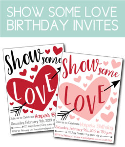Show Some Love, Valentine Themed Birthday Invite