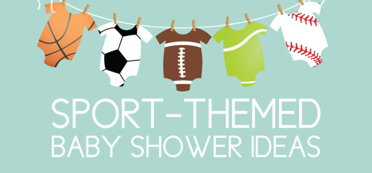 Sport Themed Baby Shower Ideas