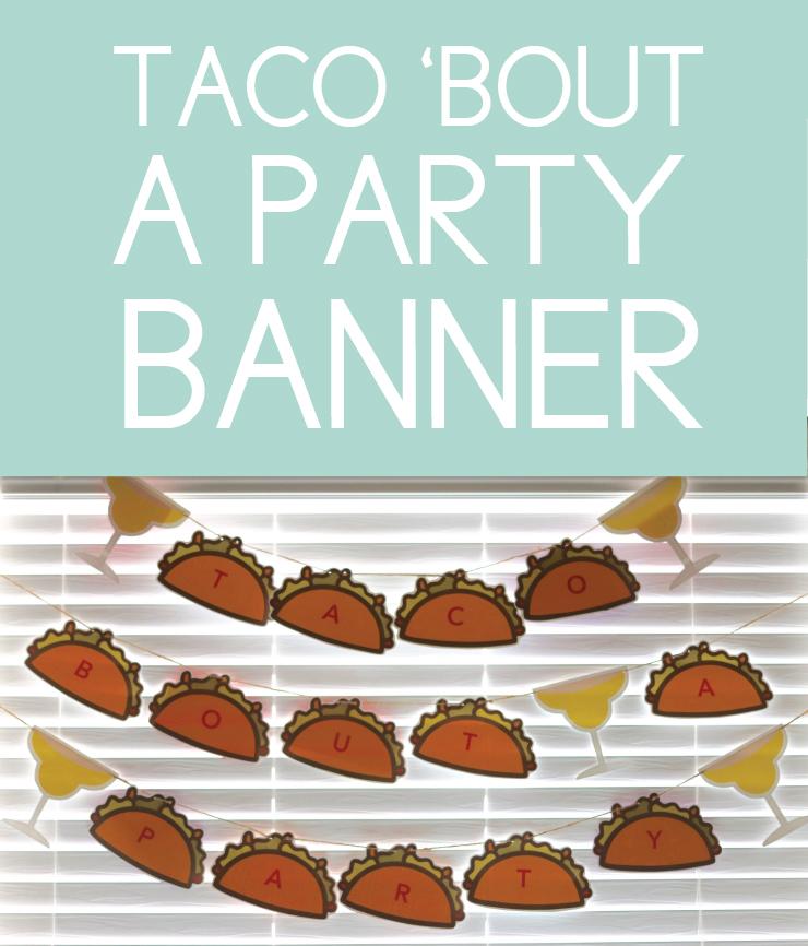 Fiesta Themed Taco Banner