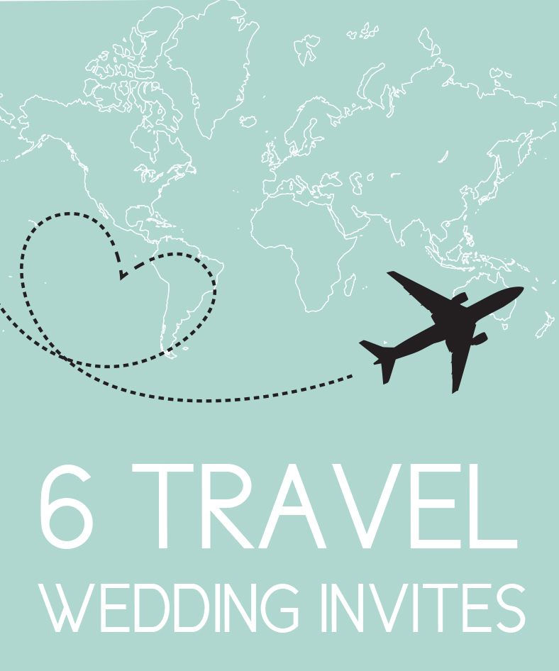 Find 6 Travel Themed Wedding Invites