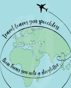 Travel Makes You a Storyteller Quote