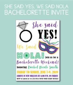 We Said NOLA, Bachelorette Party Invite