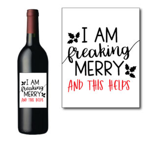 Freaking Merry Wine Bottle Label