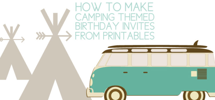 camping birthday invites