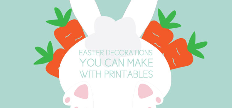 cute easter decor with printables