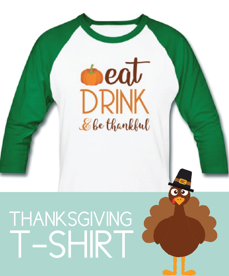 eat, drink, be thankful shirt with green sleeves