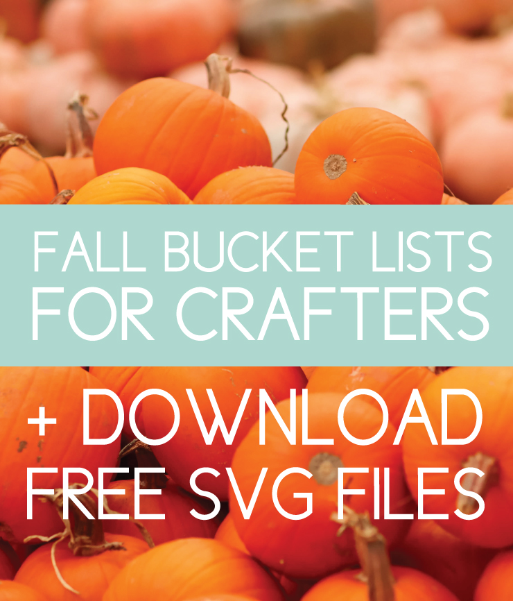 fall bucket lists for crafters with free svg files
