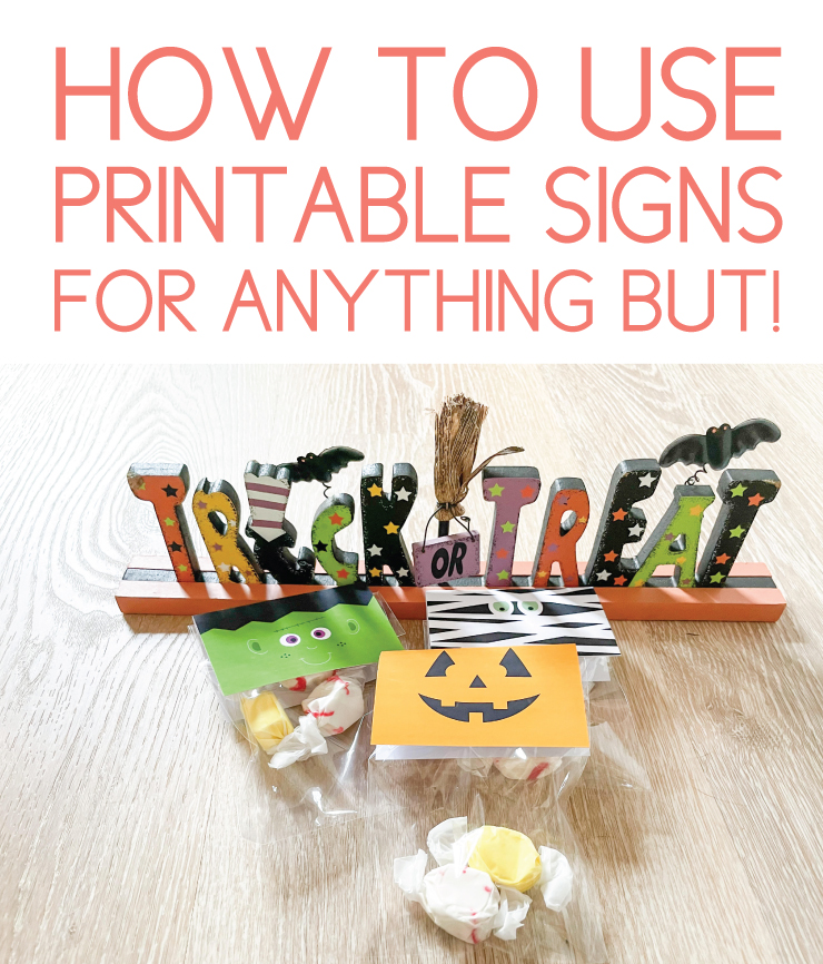 how to use printable signs for anything but