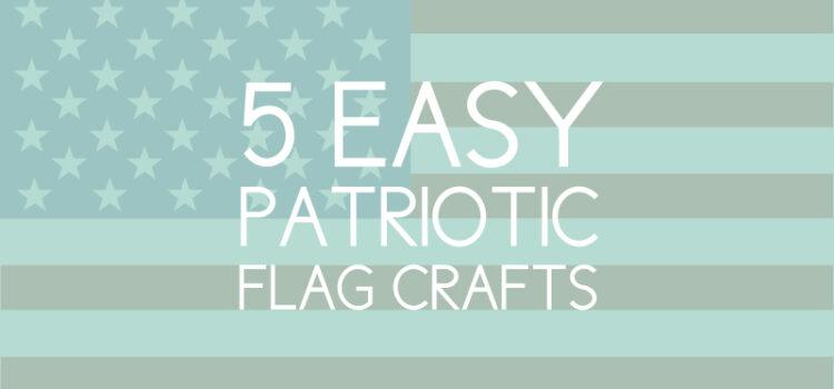 easy patriotic flag crafts