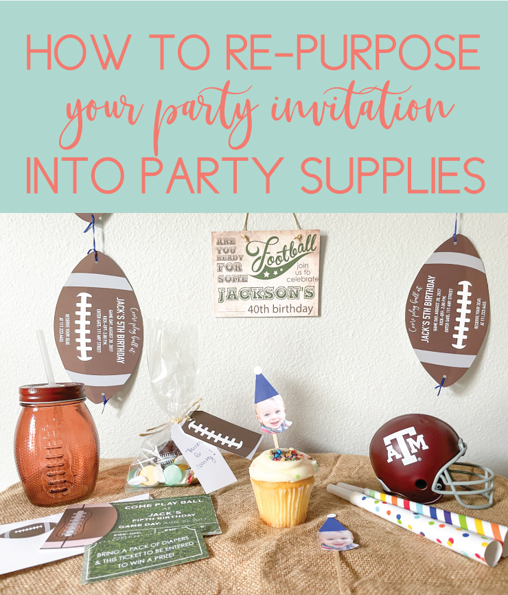 re-purpose your party invite into party supplies