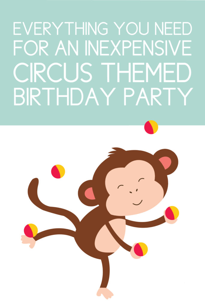 circus birthday party on a budget