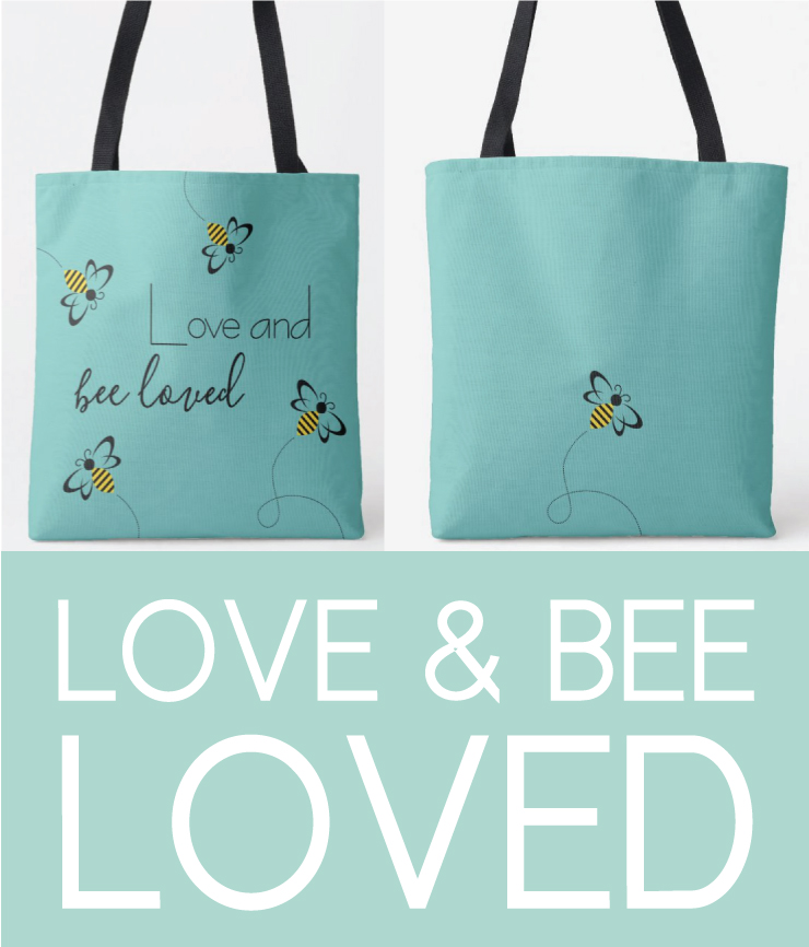 Love and Bee Loved Bag