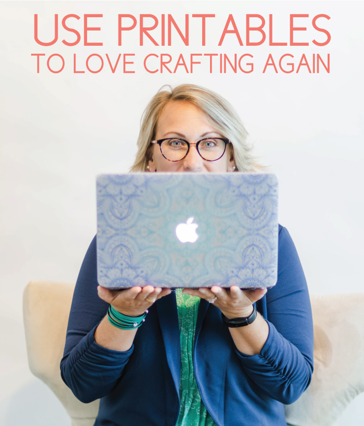love crafting with printables