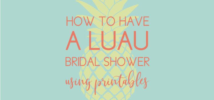 luau bridal shower
