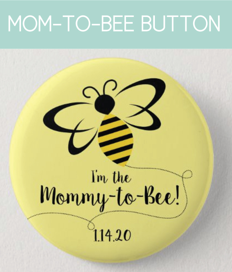 Mommy-to-Bee Button for the Gender Reveal or Spring Baby Shower