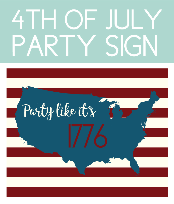 Party like it's 1776 patriotic sign