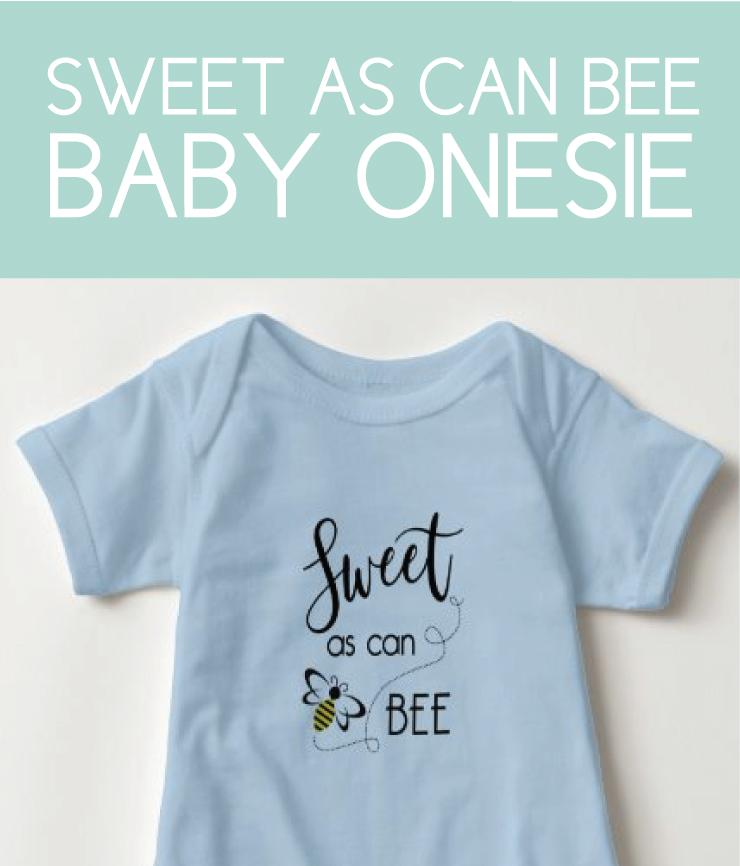 Sweet as can be Baby Onesie