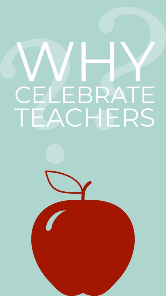 the history of teacher appreciation week