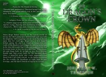 Cover I created for The Dragon's Crown by Jonathan Thurston