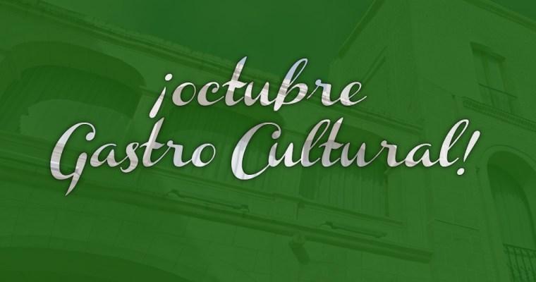 Octubre Gastro Cultural