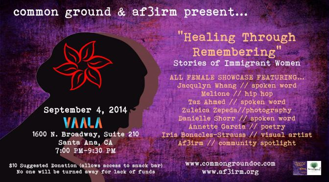 AF3IRM Orange County to host Open Mic with Common Ground at VAALA Cultural Center in Santa Ana!