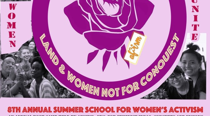 SUMMER SCHOOL OF WOMEN'S ACTIVISM DAY 3: Militarism and the Assault on Land and Women