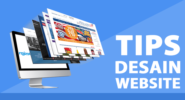 Tips Efektif Mendesain Website