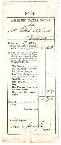 No 51. ASSESSED TAXES, 1842-43. No 663. Mr Robert Oliphant, Kirkcaldy. To Duty on 13 Windows for the year from Whitsunday 1842 ... £2/12/3. Note- The Duty on all the following Articles is charged for the year ABOVE MENTIONED, according to the number kept at any one time, between WHITSUNDAY 1841 and WHITSUNDAY 1842. 10 per cent. 3d Vict.cap.17 - £-/5/2, (total) £2/17/5. Received Payment, Tho Drybrugh