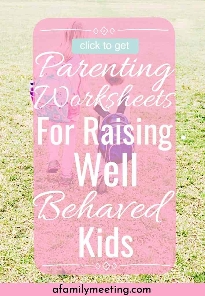 parenting skills worksheets   raising good kids printables   great kids free printables