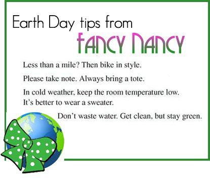Fancy Nancy Earth Day Tips