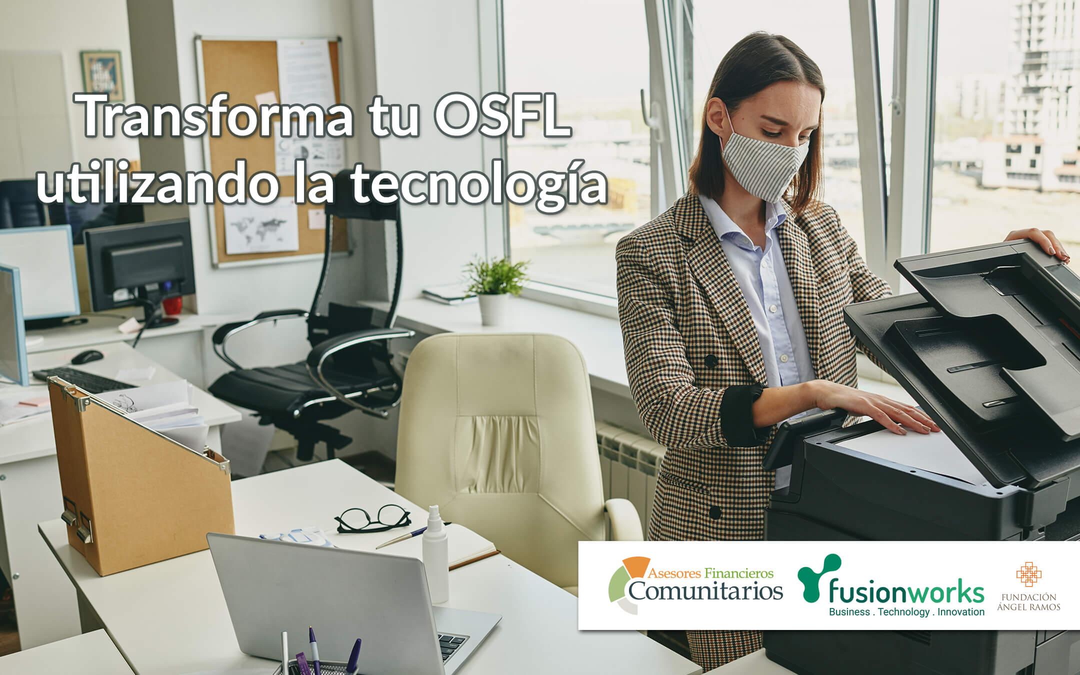 Transforma tu OSFL utilizando la tecnología