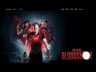 Bloodshot 2020 Full Movie - من اقوى افلام الاكشن و الاثارة لنجم فين ديزل