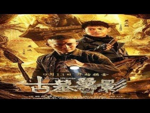 فيلم الاكشن والمغامرة الصيني Tomb Story 2018 مترجم عربي